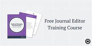 New Editor Training Course: Guide to Managing Peer Reviewers