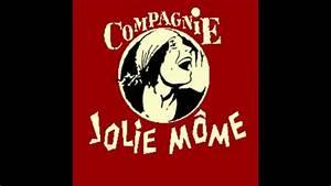Compagnie Jolie M U00f4me  C U0026 39 Est Dans La Rue Que  U00e7a Se Passe