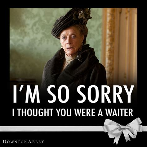 Downton Abbey Meme - 38 best downton abbey images on pinterest ha ha funny stuff and funny things