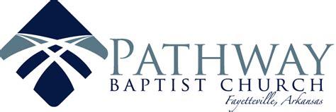 Pathway Baptist Church Fayetteville Ar