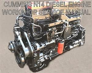 Cummins N14 Diesel Engine Workshop Manual