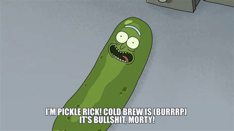 Pickle Rick Memes - 8 rick morty coffee memes from master of all science