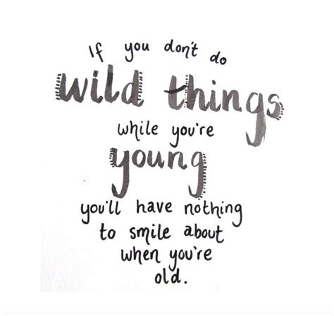 short quotes about being young and free