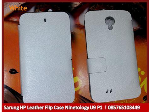 Cover Sarung Hp Kulit Sapi sarung hp leather flip ninetology u9 p1 kulit asli