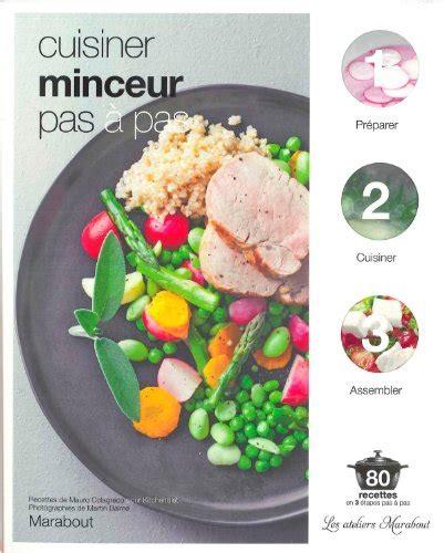 cuisiner en ligne livre télécharger cuisiner minceur pas à pas de collectif