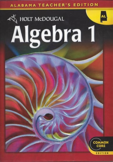 Holt Mcdougal Algebra 1 Alabama Teachers Edition  9780547734125 Slugbooks