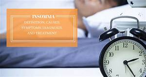 Insomnia  U2013 Definition  Causes  Symptoms  Diagnosis  And