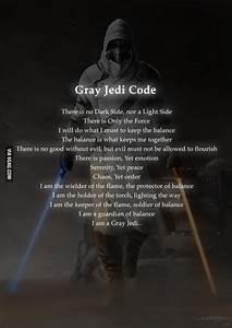 Here I present the Gray Jedi Code.. - 9GAG