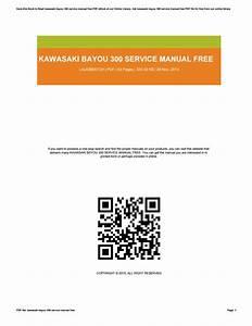 Kawasaki Bayou 300 Service Manual Free By Lauramorris2860