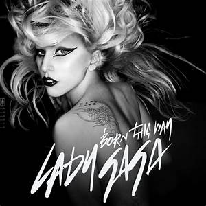 Lady GaGa - Born This Way and Loving It