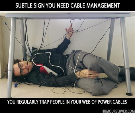 Cable Meme - zen and the art of cable management supergeek