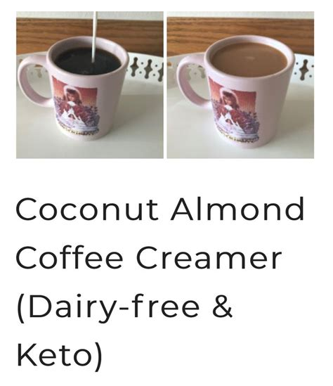 Some of these are simple alternatives or products you buy from the store. Coconut Almond Coffee Creamer (Dairy-free & Keto) | Coffee creamer, Coconut almond, Keto drink