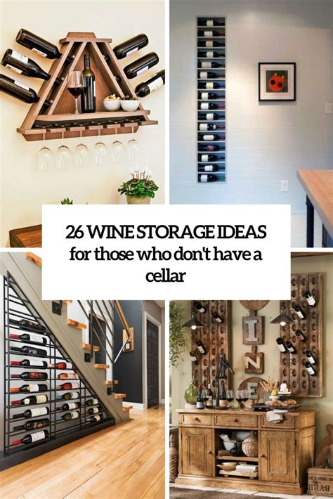 Storage Ideas by 26 Wine Storage Ideas For Those Who Don T A Cellar