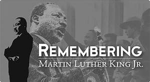 Martin Luther King, Jr.Holiday WeekendJanuary 15, 2017