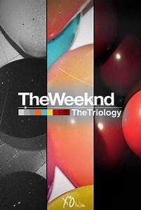 The Weeknd - House of Balloons; Thursday; Echoes of ...