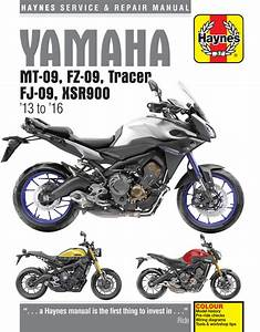 Yamaha Mt-09  Fz-09  Tracer Fj-09  U0026 Xsr900 Haynes Repair Manual  2013-2016