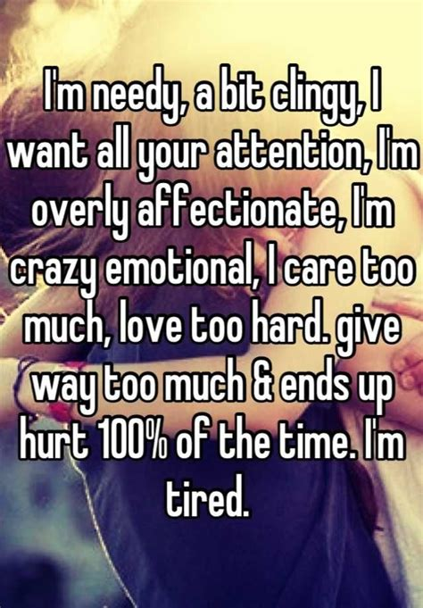 Tired Of Caring Too Much Quotes