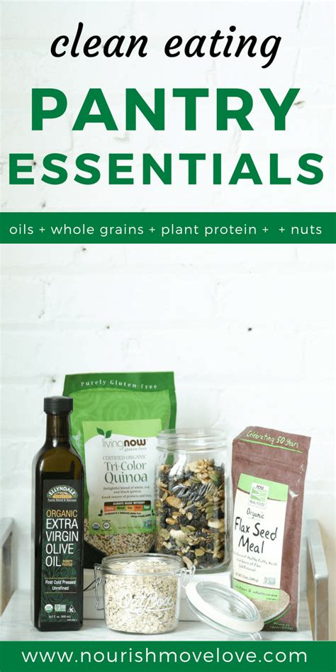 pantry essentials brand 5 clean pantry essentials nourish move