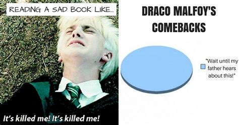 Draco Malfoy Memes - 15 draco memes only true potterheads will appreciate