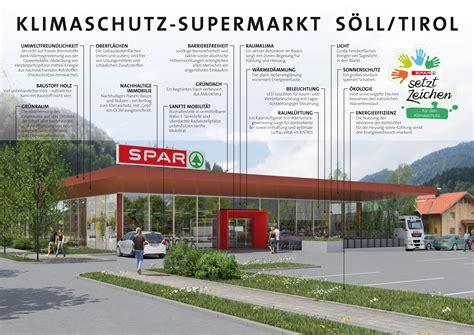 Klimaschutz Vorbildliche Eigentuemer by Tirols Erster Supermarkt Der Zukunft Er 246 Ffnet In S 246 Ll