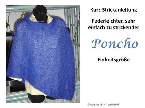 poncho stricken aus einem stück stola poncho stricken f 252 r anf 228 nger geeignet