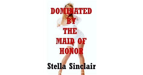 Dominated By The Maid Of Honor A Reluctant First Lesbian