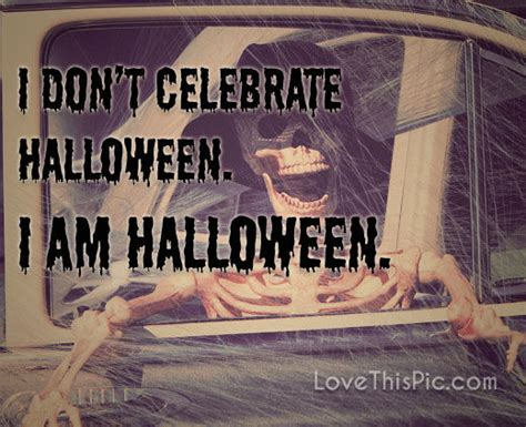 dont celebrate halloween pictures   images