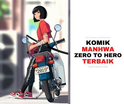 For the original version, please buy the comic if it's available in your city. 15 Komik Manhwa Zero to Hero Terbaik - WAKTUBACA