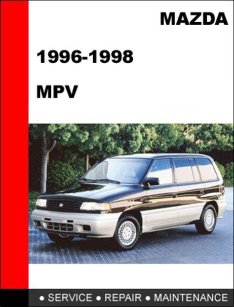download car manuals pdf free 2002 mazda mpv user handbook mazda mpv 1996 1998 factory service repair manual download downlo