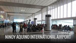 Ninoy Aquino International Airport Terminal 2 ...