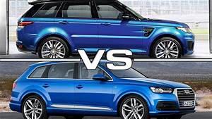 Audi Q7 Sport : range rover sport svr vs audi q7 youtube ~ Medecine-chirurgie-esthetiques.com Avis de Voitures
