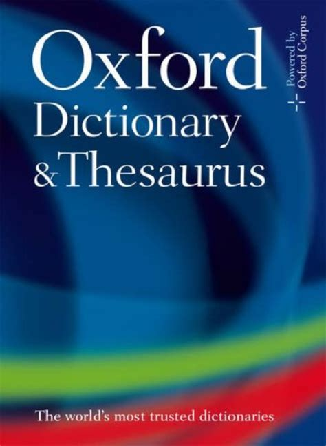 dictionary for oxford dictionary and thesaurus 0199230889 9780199230884 nhbs
