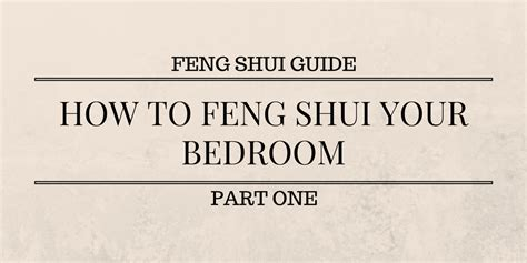 how to feng shui your bedroom how to feng shui your bedroom 28 images how to