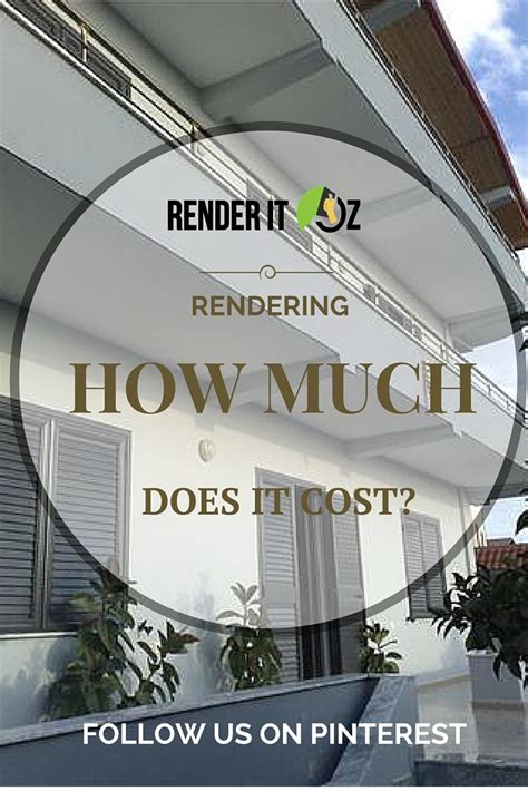 If You Find Yourself Asking How Much Does Rendering Cost