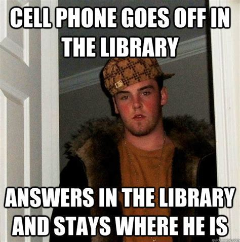 Cellphone Meme - cell phone goes off in the library answers in the library