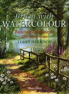 Brush With Watercolour  Painting The Easy Way By Terry