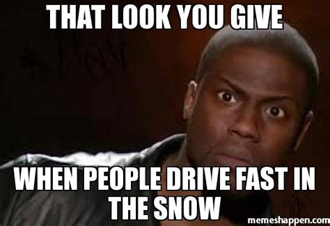 Driving In Snow Meme - driving fast memes image memes at relatably com