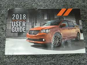 2018 Dodge Grand Caravan Owner U0026 39 S Operator Manual User