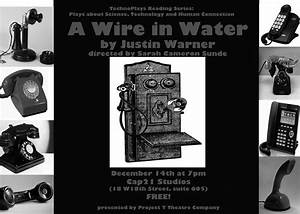 """TechnoPlay Reading: Justin Warner's """"A Wire in Water"""" 12 ..."""
