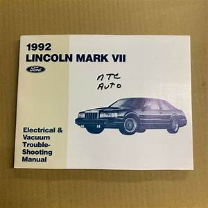 1992 Ford Lincoln Mark Vii Electrical Wiring  U0026 Vacuum