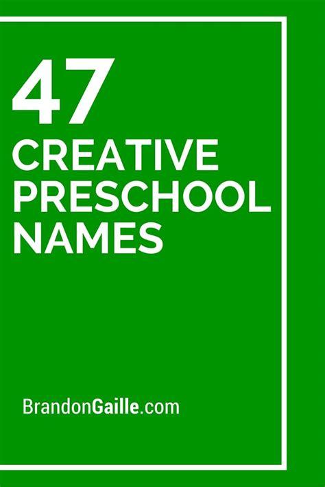 list of 49 creative preschool names catchy slogans 955 | e82eff1c2e3261ce870fc1867e48d64d