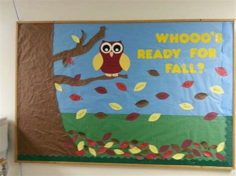 Fall Bulletin Board. Whooo's Ready For Fall? Owls And