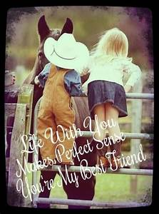 Best Friend Quotes Country Girl. QuotesGram
