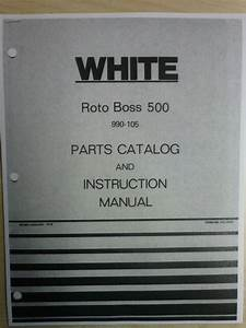 1976 White Roto Boss 500 Model 990 105 Front Tine Tiller Parts Manual