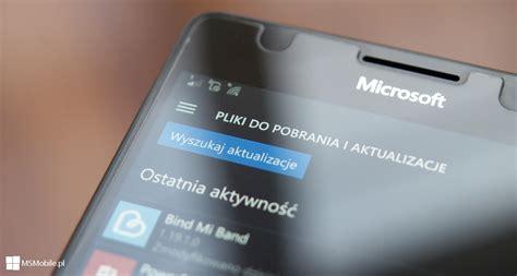 19 17 aktualizacje aplikacji w sklepie dla telefon 243 w windows 10 mobile msmobile pl