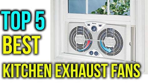 Kitchen Exhaust Fan Price In Karachi by Top 5 Best Kitchen Exhaust Fans In 2019 Best Exhaust Fan
