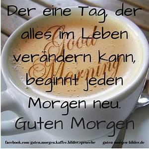 Lustige Guten Morgen Kaffee Bilder : 10640 besten guten morgen good morning bilder auf pinterest ~ Frokenaadalensverden.com Haus und Dekorationen
