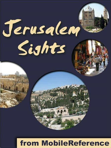 Jerusalem Sights A Travel Guide To The Top 30 Attractions