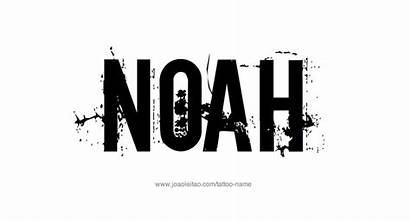 Noah Tattoo Designs Names Font Different Joaoleitao