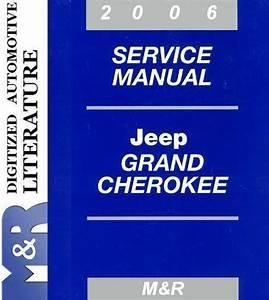 2006 Jeep Grand Cherokee Wk Service Shop Manual